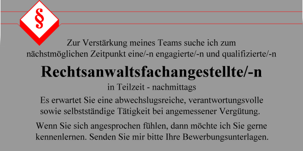 Stellengesuch der Kanzlei Bayer-Romeiser für eine Rechtsanwaltsfachangestellte in Teilzeit
